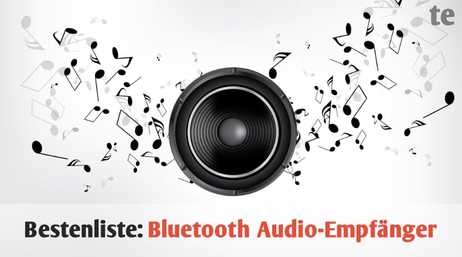 Bestenliste: Die besten 5 Bluetooth Audio-Empfänger