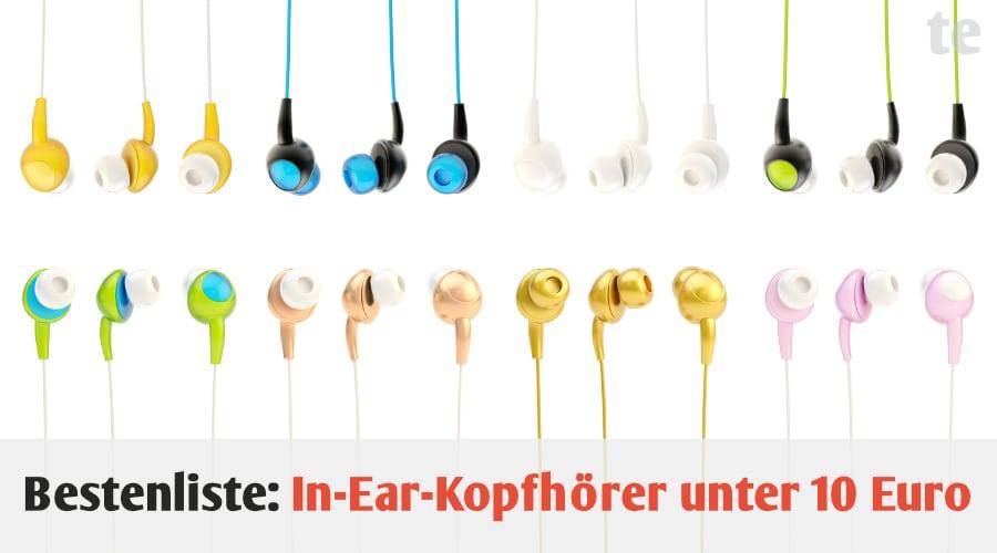 Bestenliste: Die besten 4 In-Ear-Kopfhörer unter 10 Euro